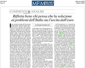 Rifletta bene chi pensa che la soluzione ai problemi dell'italia sia l'uscita dall'euro